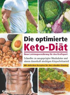 Die optimierte Keto-Diät - neue Leistungsernähr...