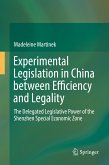 Experimental Legislation in China between Efficiency and Legality (eBook, PDF)