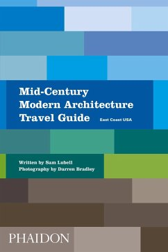 Mid-Century Modern Architecture Travel Guide East Coast USA - Lubell, Sam