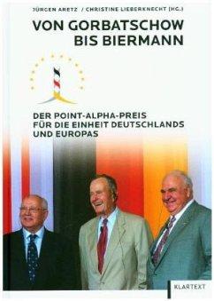 Von Gorbatschow bis Biermann