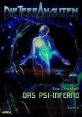 DIE TERRANAUTEN, Band 6: DAS PSI-INFERNO (eBook, ePUB)