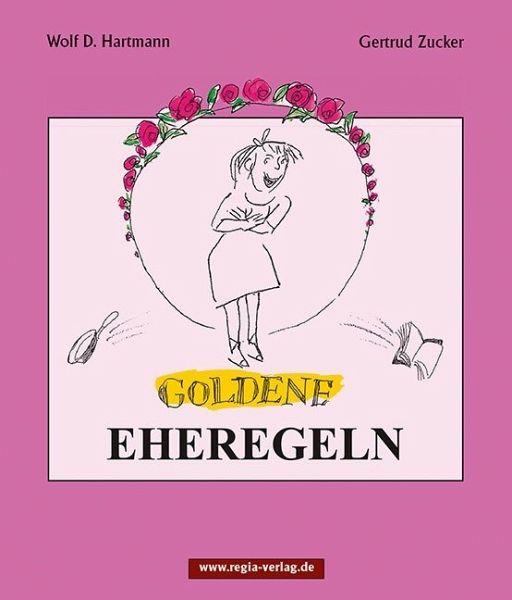 Goldene Eheregeln