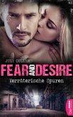 Fear and Desire: Verräterische Spuren (eBook, ePUB)