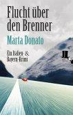 Flucht über den Brenner / Commissario Fontanaro Bd.3