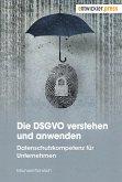 Die DSGVO verstehen und anwenden (eBook, PDF)