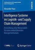 Intelligence Systeme im Logistik- und Supply Chain Management (eBook, PDF)