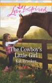 The Cowboy's Little Girl (Mills & Boon Love Inspired) (Bent Creek Blessings, Book 1) (eBook, ePUB)