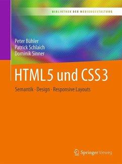 HTML5 und CSS3 (eBook, PDF) - Bühler, Peter; Schlaich, Patrick; Sinner, Dominik