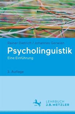 Psycholinguistik (eBook, PDF) - Dietrich, Rainer; Gerwien, Johannes