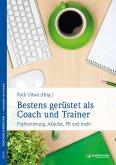 Bestens gerüstet als Coach und Trainer (eBook, ePUB)