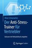 Der Anti-Stress-Trainer für Vertriebler (eBook, PDF)