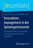 Innovationsmanagement in der Spitzengastronomie (eBook, PDF)