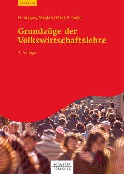 Grundzüge der Volkswirtschaftslehre (eBook, PDF) - Mankiw, N. Gregory; Taylor, Mark P.