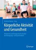 Körperliche Aktivität und Gesundheit (eBook, PDF)