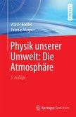 Physik unserer Umwelt: Die Atmosphäre (eBook, PDF)