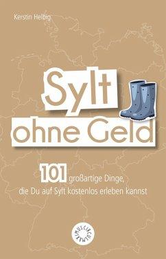 Sylt ohne Geld (eBook, ePUB)