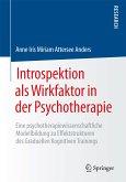 Introspektion als Wirkfaktor in der Psychotherapie (eBook, PDF)