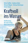 Kraftvoll ins Wasser (eBook, PDF)
