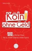 Köln ohne Geld (eBook, ePUB)