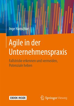 Agile in der Unternehmenspraxis (eBook, PDF) - Hanschke, Inge