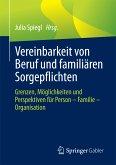 Vereinbarkeit von Beruf und familiären Sorgepflichten (eBook, PDF)