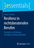 Resilienz in rechtsberatenden Berufen (eBook, PDF)