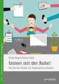 Immer mit der Ruhe! (eBook, PDF)