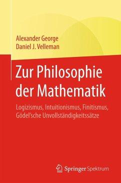 Zur Philosophie der Mathematik (eBook, PDF) - George, Alexander; Velleman, Daniel J.