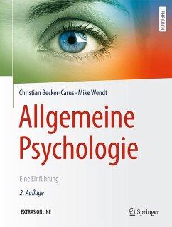Allgemeine Psychologie (eBook, PDF) - Becker-Carus, Christian; Wendt, Mike