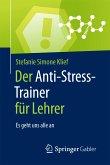 Der Anti-Stress-Trainer für Lehrer (eBook, PDF)