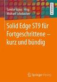 Solid Edge ST9 für Fortgeschrittene ‒ kurz und bündig (eBook, PDF)