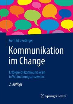 Kommunikation im Change (eBook, PDF) - Deutinger, Gerhild