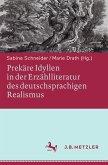 Prekäre Idyllen in der Erzählliteratur des deutschsprachigen Realismus (eBook, PDF)