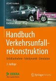 Handbuch Verkehrsunfallrekonstruktion (eBook, PDF)