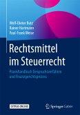 Rechtsmittel im Steuerrecht (eBook, PDF)