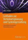 Leitfaden zur Verteilnetzplanung und Systemgestaltung (eBook, PDF)
