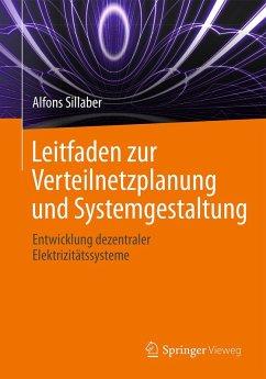 Leitfaden zur Verteilnetzplanung und Systemgestaltung (eBook, PDF) - Sillaber, Alfons