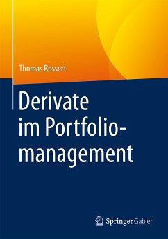 Derivate im Portfoliomanagement (eBook, PDF) - Bossert, Thomas