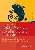 Erfolgsfaktoren für eine digitale Zukunft (eBook, PDF)
