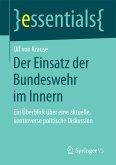 Der Einsatz der Bundeswehr im Innern (eBook, PDF)