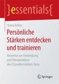 Persönliche Stärken entdecken und trainieren (eBook, PDF)