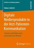 Digitale Medienprodukte in der Arzt-Patienten-Kommunikation (eBook, PDF)