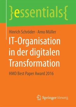 IT-Organisation in der digitalen Transformation (eBook, PDF) - Müller, Arno; Schröder, Hinrich
