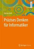 Präzises Denken für Informatiker (eBook, PDF)