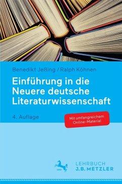 Einführung in die Neuere deutsche Literaturwissenschaft (eBook, PDF) - Köhnen, Ralph; Jeßing, Benedikt