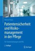 Patientensicherheit und Risikomanagement in der Pflege (eBook, PDF)