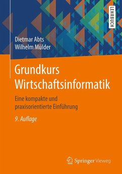 Grundkurs Wirtschaftsinformatik (eBook, PDF) - Abts, Dietmar; Mülder, Wilhelm