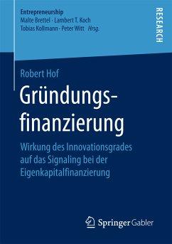 Gründungsfinanzierung (eBook, PDF) - Hof, Robert
