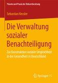 Die Verwaltung sozialer Benachteiligung (eBook, PDF)