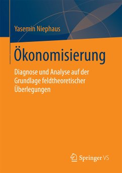 Ökonomisierung (eBook, PDF) - Niephaus, Yasemin